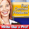Fast Content Producer - with Private Label Rights + BONUSES!