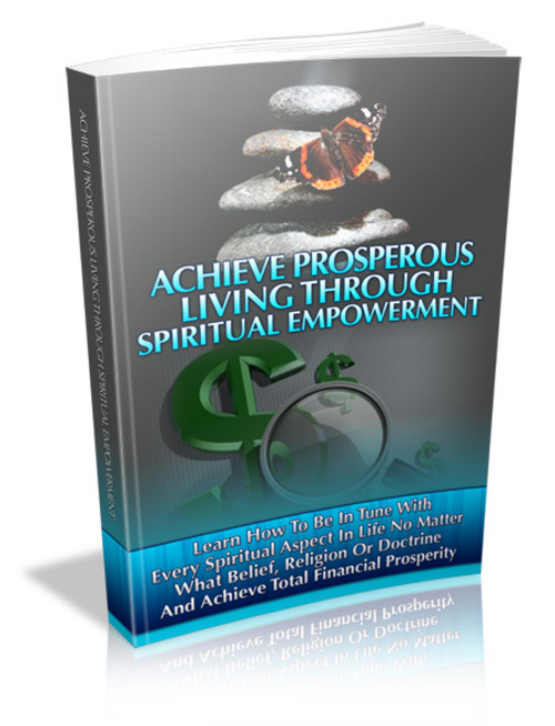 Product picture Achieve Prosperous Living Through Spiritual Empowerment(PLR)