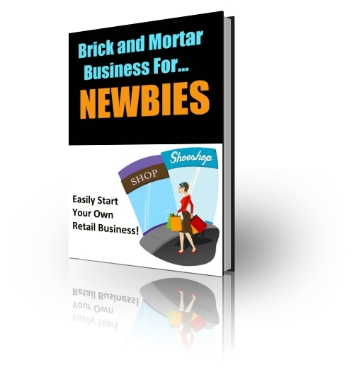Product picture Brick and Mortar Business for Newbies - with PLR + BONUS!