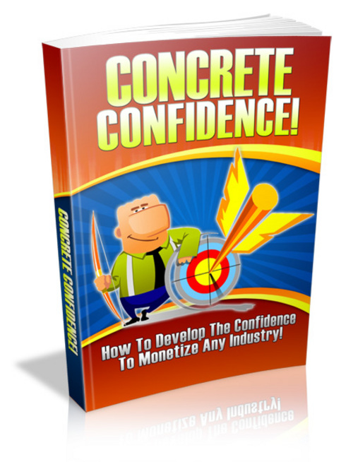 Product picture Concrete Confidence - with FULL Private Label Rights!