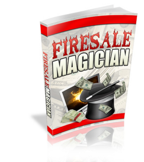 Product picture Firesale Magician - with Master Resell Rights + BONUS!