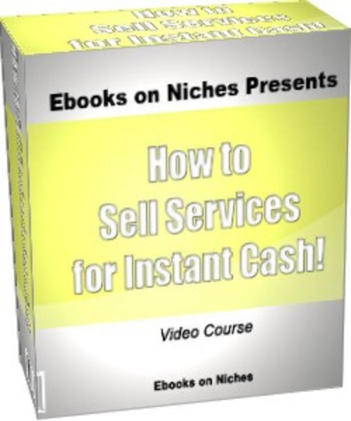 Product picture How To Sell Services Online For Instant Cash-with MRR+BONUS!