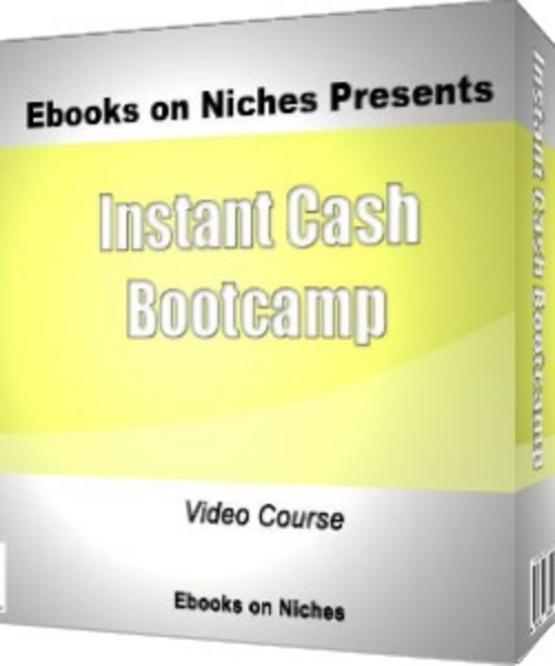 Product picture Instant Cash Boot Camp-with Master Resell Rights+BONUS!