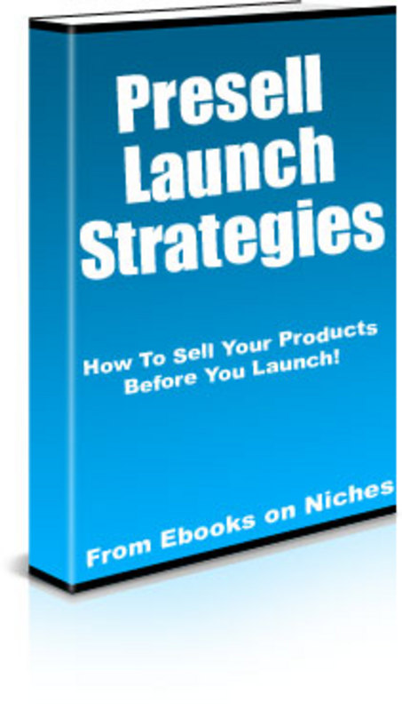 Product picture How To Sell Your Products Before You Launch!