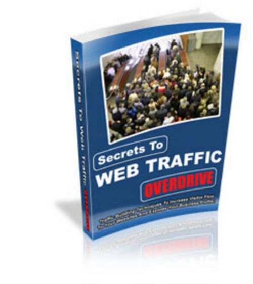 Product picture How to Generate Traffic Using Only Free Methods!