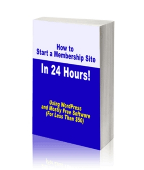 Product picture How to Start a Membership Site in 24 Hours with WordPress!