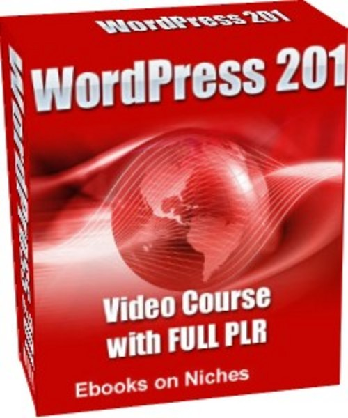 Product picture WordPress 201 Video Course - with PLR+2 BONUSES!