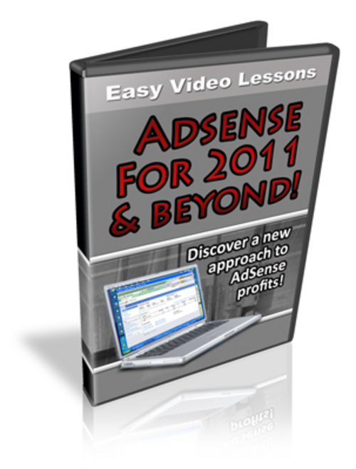 Product picture Adsense For 2011 and Beyond - Video Course+2 Mystery BONUSES