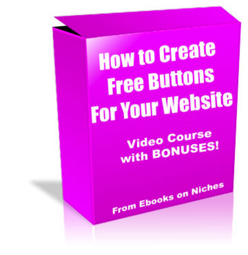 Product picture How to Create Free Buttons For Your Website - with 2 BONUSES