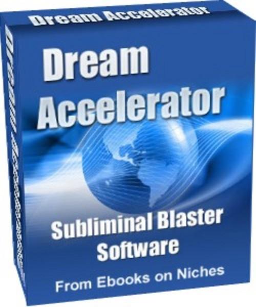 Product picture Dream Accelerator Subliminal Blaster Software - PLR+BONUSES!