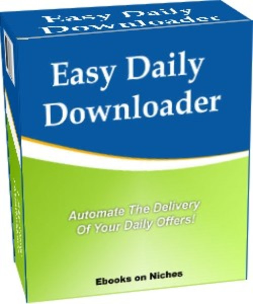 Product picture Easy Daily Downloader - Automate The Delivery Of Your Offers
