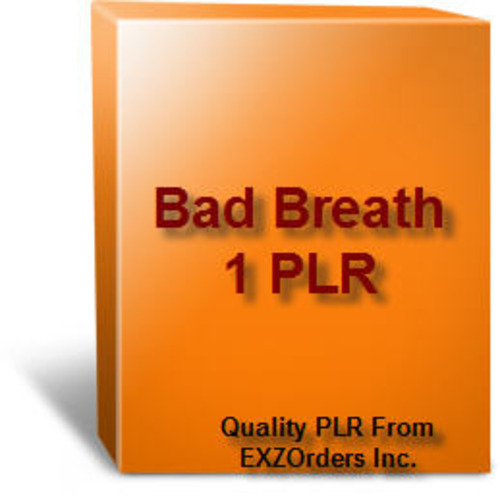 Product picture Bad Breath 1 PLR  10 Articles on Bad Breath
