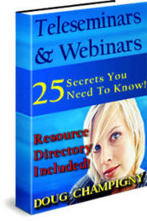 Product picture Teleseminars and Webinars - 25 Secrets You Must Know (MRR)